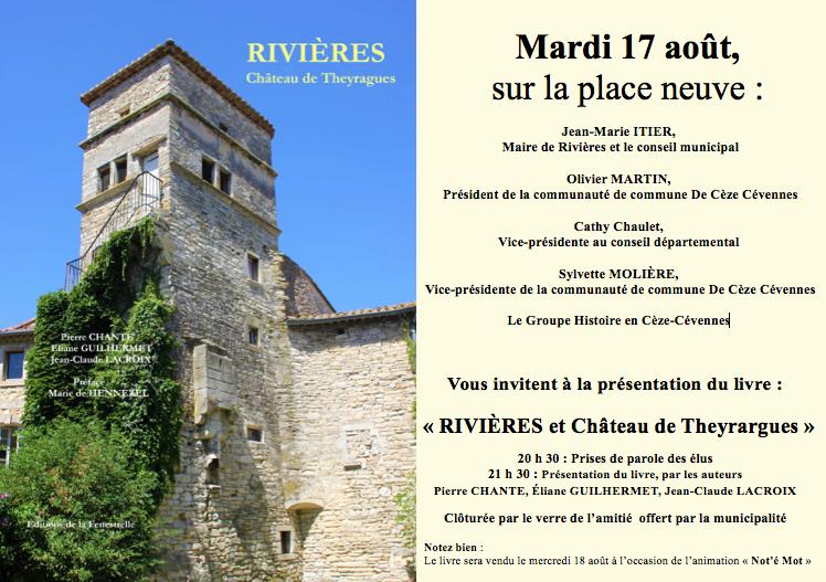 Le mardi 17 août, présentation du livre «Rivières et Château de Theyrargues»